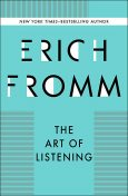 The Art of Listening, Erich Fromm
