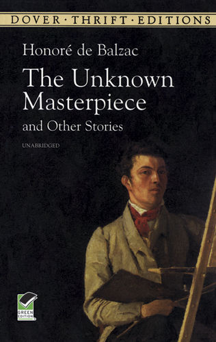 The Unknown Masterpiece and Other Stories, Honoré Balzac