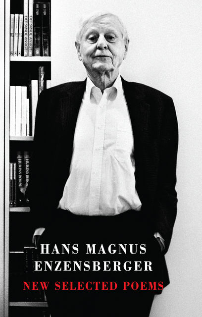 New Selected Poems, Hans Magnus Enzensberger