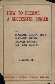 How to Become a Successful Singer, Clara Butt