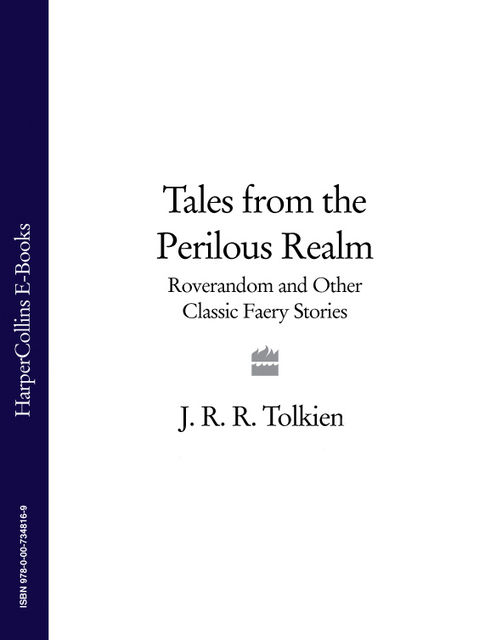 Tales from the Perilous Realm, John R.R.Tolkien