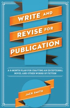 Write and Revise for Publication, Jack Smith