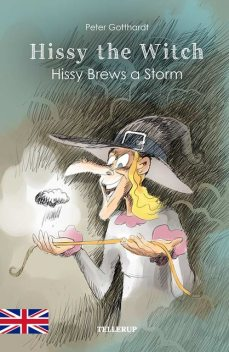 Hissy the Witch #3: Hissy Brews a Storm, Peter Gotthardt
