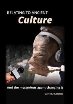 Relating to Ancient Culture, Gary W Wietgrefe