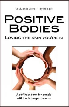 Positive Bodies: Loving the Skin You're In, Vivienne Lewis