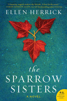 The Sparrow Sisters, Ellen Herrick