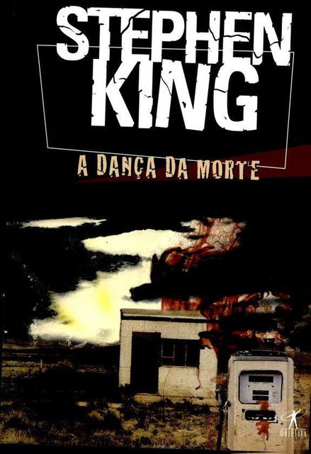 A Dança da Morte, Stephen King