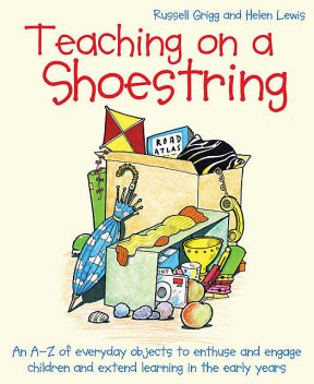 Teaching on a Shoestring, Russell Grigg, Helen Lewis