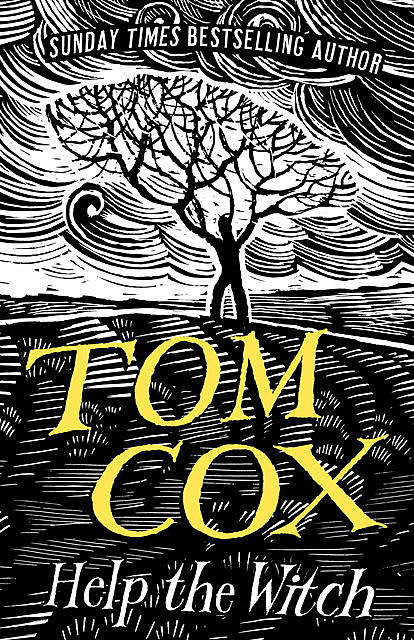Help the Witch, Tom Cox