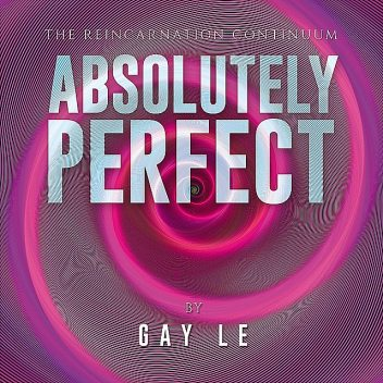 Absolutely Perfect, Gay Le