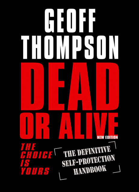 Dead or Alive, Geoff Thompson