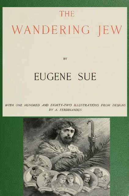 The Wandering Jew, Eugène Sue