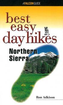 Best Easy Day Hikes Northern Sierra, Ron Adkison