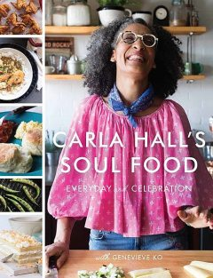 Carla Hall's Soul Food, Genevieve Ko, Carla Hall