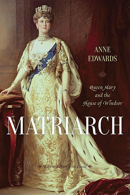 Matriarch, Anne Edwards