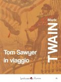 Tom Sawyer in viaggio, Mark Twain