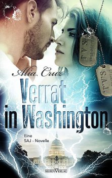 Verrat in Washington, Alia Cruz