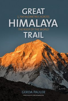 Great Himalaya Trail, Chris Bonington, Gerda Pauler