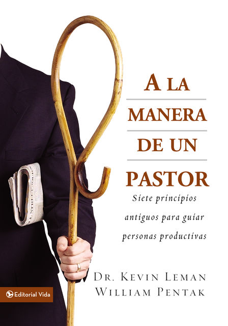 A la manera de un pastor, Kevin Leman, William Pentak