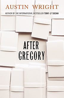 After Gregory, Austin Wright
