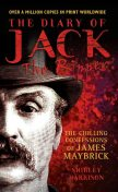 The Diary of Jack the Ripper – The Chilling Confessions of James Maybrick, Shirley Harrison