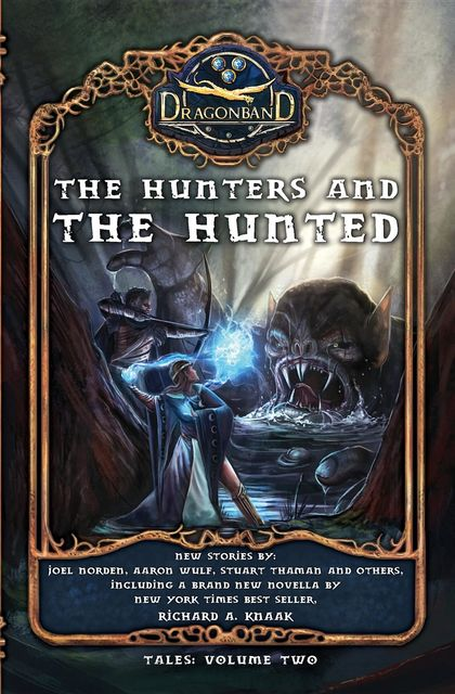 The Hunters and the Hunted, Richard Knaak, Stuart Thaman, Joel Norden