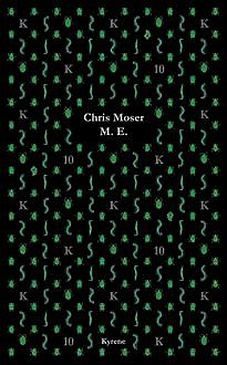 M.E, Chris Moser