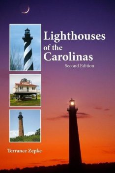 Lighthouses of the Carolinas, Terrance Zepke