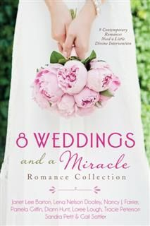 8 Weddings and a Miracle Romance Collection, Tracie Peterson