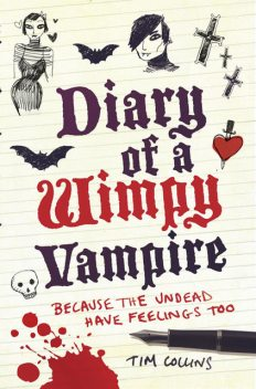 Diary of a Wimpy Vampire, Tim Collins