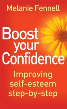 Boost Your Confidence, Melanie Fennell