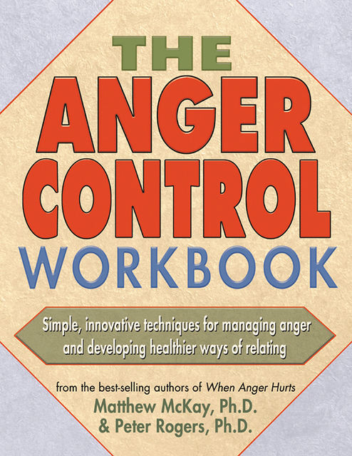 Anger Control Workbook, Matthew McKay