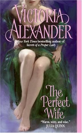 The Perfect Wife, Victoria Alexander