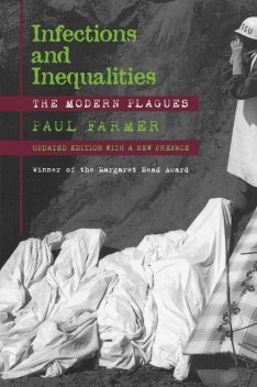 Infections and Inequalities, Paul Farmer