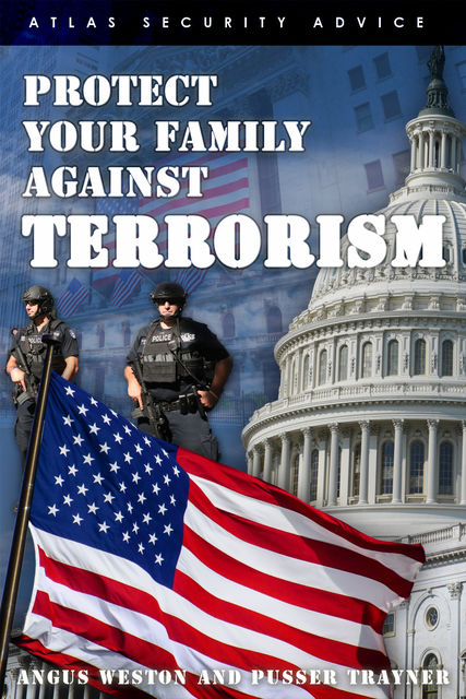 Protect Your Family Against Terrorism, Angus Weston, Pusser Trayner