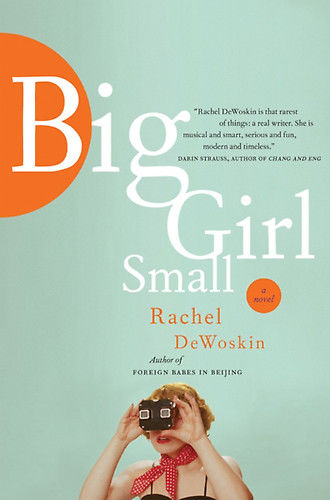 Big Girl Small, Rachel DeWoskin