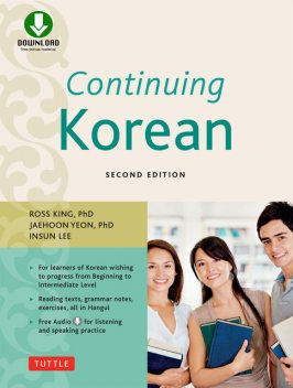 Continuing Korean, Ross King, Jaehoon Yeon, Insun Lee