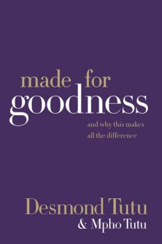 Made for Goodness, Desmond Tutu, Mpho Tutu