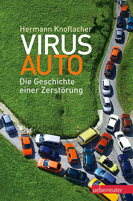 Virus Auto, Hermann Knoflacher