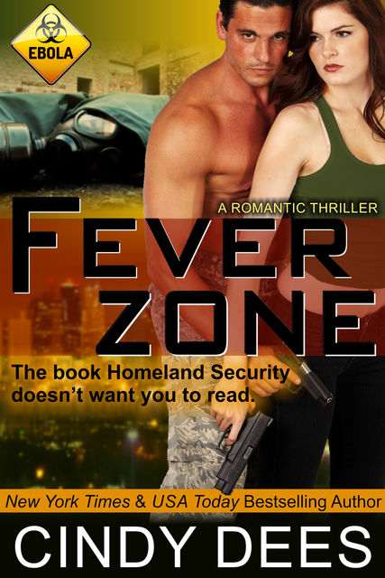 Fever Zone (A Romantic Thriller), Cindy Dees