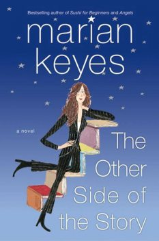 The Other Side of the Story, Marian Keyes