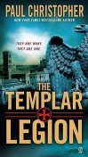 The Templar Legion, Christopher Paul Curtis