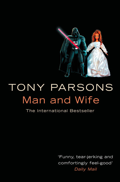 Man And Wife, Tony Parsons