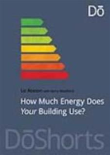 How Much Energy Does Your Building Use, Liz Reason