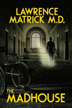 The Madhouse, Matrick Lawrence