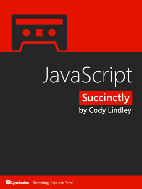 JavaScript Succinctly, Cody Lindley