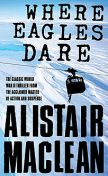 Where Eagles Dare, Alistair MacLean