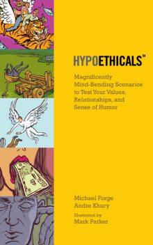 HypoEthicals, Andre Khury, Michael Forge