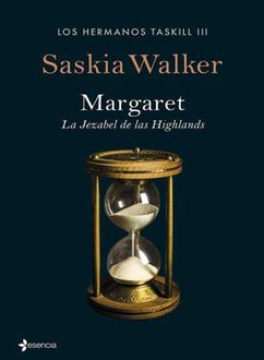 Margaret. La Jezabel De Las Highlands, Saskia Walker