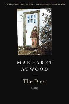 The Door, Margaret Atwood